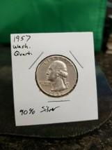 1957 Washington Quarter 90% Silver!!! LOOK!!!  - $4.95