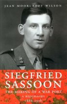 Siegfried Sassoon. The Making Of A War Poet. A Biography (1886-1918) [Paperback]