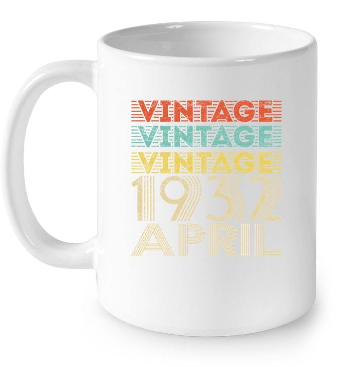 Vintage Legends Born In APRIL 1932 Aged 86 Years Old Being Gift Coffee Mug