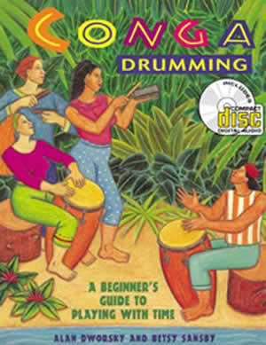 Conga Drumming: A Beginner's Guide To Playing With Time/Book w/CD