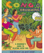 Conga Drumming: A Beginner's Guide To Playing With Time/Book w/CD - $18.99