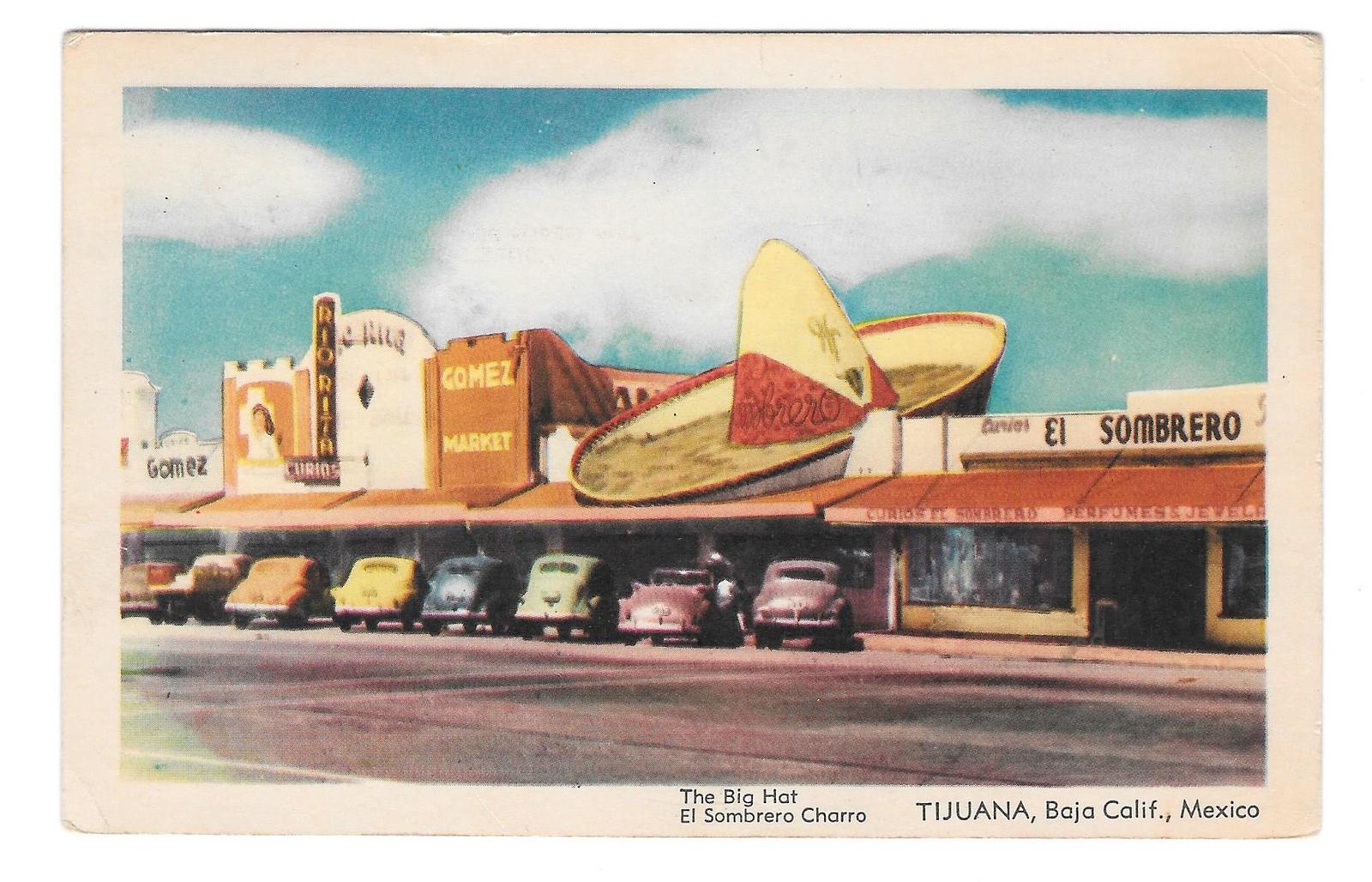 Baja CA Tijuana Mexico The Big Hat El and similar items 910f6951a16