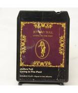 Jethro Tull Living In The Past 8 Track Tape 1972 Chrysalis K8C 1035 Doub... - $14.70
