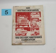 1979 Ford Truck Factory Pre Delivery Manual USED CONDITION #5 - $14.80