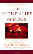 The Hidden Life of Dogs : Elizabeth Marshall Thomas : New Softcover @ZB - $11.95