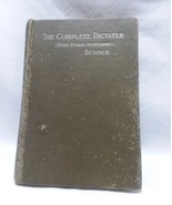 The Complete Dictater Benn Pitman Shorthand Schoch 1907 Vintage Hardcover - $18.70