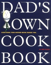 Dad's Own Cookbook: Everything Your Mother Neve... - $3.99
