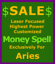 Sale Money Spell Billionaire Custom Laser Focused Magick for Aries Cast99x  - $119.50