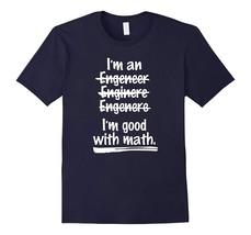 New Shirts - Funny Engineer T-Shirt - I'm Good With Math Joke Shirts Men - $19.95+