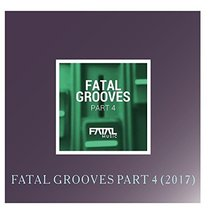 Fatal Grooves Part 4 (2017) [Audio CD] Various Artists - $83.16