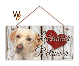 Blonde Labrador Retriever Sign, I Love My Labrador 5 x 10 Yellow Lab Dog... - $11.39