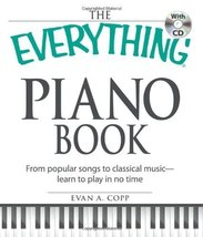 The Everything Piano Book with CD: From  popular songs to classical musi... - $48.00