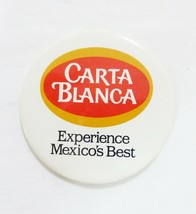 Carta blanca beer experience mexicos best advertising pinback button - $10.53