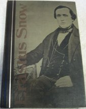 Erastus Snow; the life of a missionary and pioneer for the early Mormon ... - $67.10