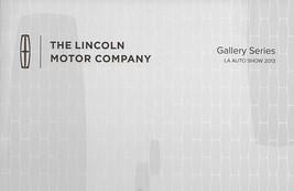 2013/2014 Lincoln GALLERY SERIES Los Angeles brochure catalog US Auto Show - $6.00
