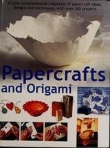 Papercrafts And Origami [Paperback] Painter, Lucy, Editor image 1