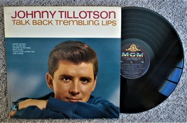 record 33 LP Johnny  Tillotson Talk Back Trembling Lips MGM E-4188.USA only - $5.93