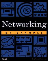 Networking by Example (By Example) Press, Barry and Press, Marcia - $5.45