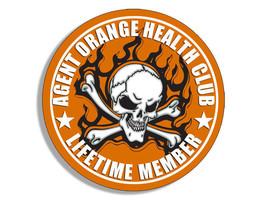 "4"" VIETNAM AGENT ORANGE HEALTH CLUB LIFETIME MEMBER MADE IN USA DECAL ST... - $16.14"