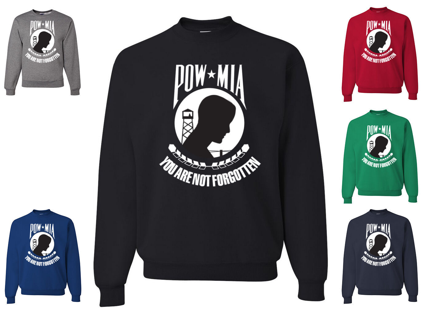 Primary image for POW MIA Crew Neck Sweatshirt You Are Not Forgotten Military American Patriot