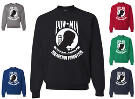 POW MIA Crew Neck Sweatshirt You Are Not Forgotten Military American Pat... - $15.62+