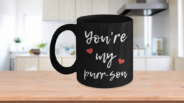 You're My Purr-son Coffee Mug For Cat Mom Dad Gift From Cat Ceramic Cup Black - $17.59+