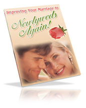 Improving Your Marriage To Newlyweds Again! - ebook - $1.79