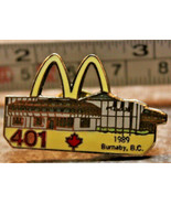 McDonalds 401 Burnaby BC Canada 1989 Employee Collectible Pinback Pin Bu... - $13.99