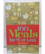 100 Meals for $5 or Less by Jennifer Maughan (2009, Paperback) - $9.85