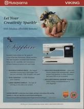 2007 Husqvarna Viking Sewing Machines PRINT AD Page Sapphire Advertisment - $4.47