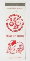 Fresno City College - California 20 Strike Matchbook Cover Clubs & Organ... - $1.75