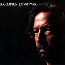 ERIC CLAPTON - JOURNEYMAN CD - Gently Used - 12 Songs - FREE SHIP - $9.99