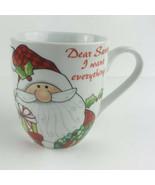 Fritz And Floyd Santas Big Day Dear Santa I Want  Everything Chriatmas Mug - $9.05