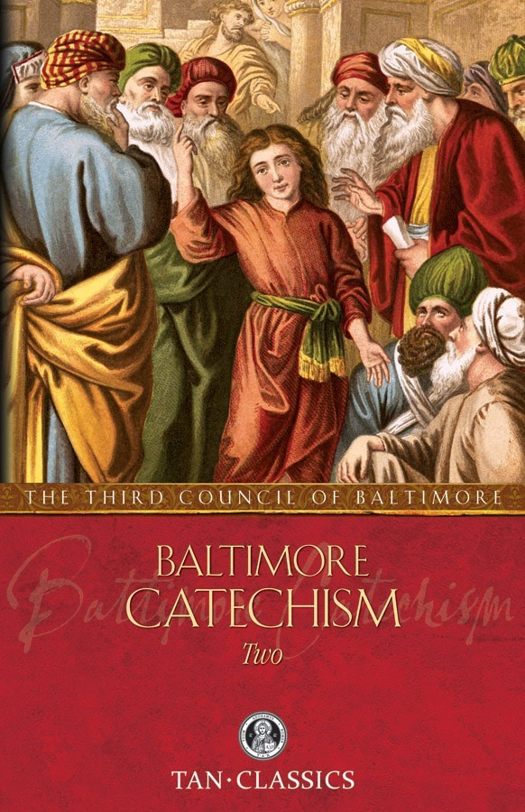 Baltimore catechism two 1