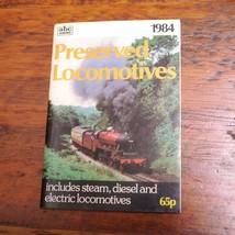 1984 UK British Steam Diesel Electric PRESERVED LOCOMOTIVES Booklet Book - $14.99