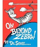 On Beyond Zebra! (Classic Seuss) - $149.95
