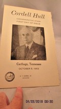 Cordell Hull First Day Issue Carthage,Tennessee October 5, 1963 Ceremony... - $5.89