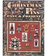 Jill Gallina: Christmas Pins: Past & Present 2nd Edition Reference Guide - $35.00