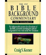 The IVP Bible Background Commentary: New Testament by Craig S Keener, Ph.D. - $11.99