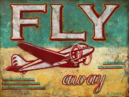 Fly Away Airplane Metal Sign - $29.95