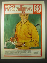 1965 BRI Nylon Ad - The manline is BRI Nylon - $14.99