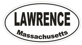 Lawrence Massachusetts Oval Bumper Sticker or Helmet Sticker D1443 Euro Oval - $1.39+