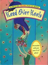 Head over Heels: A Picture Frame Pop-Up Quote Book Piggy Toes Press and Pop-Up P - $3.15