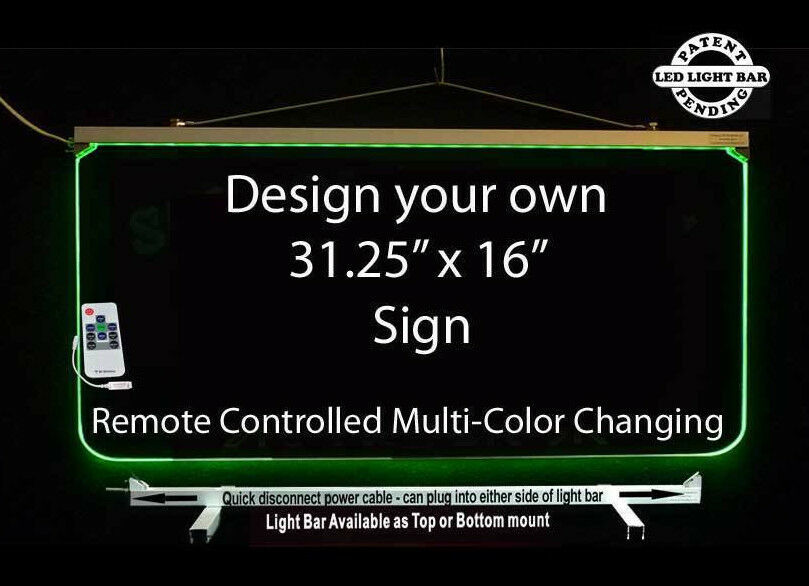 "Personalized LED Sign-Design your own Sign,  Multi-Color Changing 31.25"" x 16"""