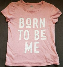 Old Navy Girl's Toddler Shirt Size 4T Pink Born To Be Me - $9.85