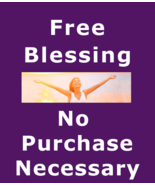 x100 Freebie Free Blessing No Purchase Necessary + Love Spell Betweenall... - $0.00