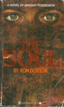 THE SOUL -  Ron Gorton - HORROR - DEVIL OR ANGEL?  MESSIAH OR ANTICHRIST? - $5.00