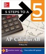 5 Steps to a 5 on the Advanced Placement Examinations: AP Calculus AB 20... - $4.99