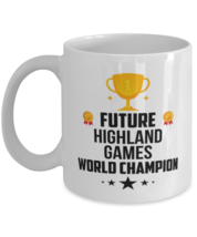 Graduation Mug - Future Highland Games Funny Coffee Cup  For Sports Player  - $14.95+