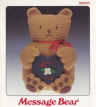 Message Bear, Annie's Attic Crochet Pattern Leaflet 8B005 - $3.95